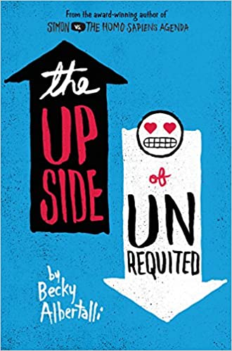 Amazon.com: The Upside of Unrequited (9780062348708): Albertalli, Becky:  Books
