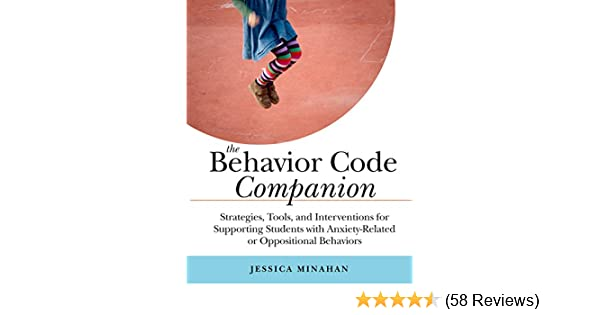Jessica Minahan Med Bcba Speaks On >> Amazon Com The Behavior Code Companion Strategies Tools And