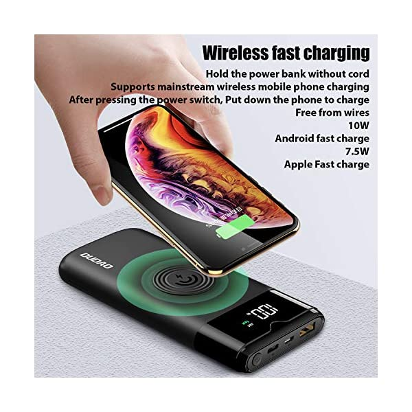 Dudao 3 in 1 Dual Mode QC 3.0 Wired & Wireless 10000mAh Power Bank for Mobile, Type C Power Bank for iPhone, PD QC… 2021 June 10000mah lithium polymer wireless power bank comes with 1USB output and 1 Type c Output, led charging indicators, micro USB & Type C PD input, wireless charging with intelligent chipset. Fast Charging Power Bank : 18W of PD power is delivered pass-through Power Delivery port. Power Bank Fast charge the new release iPhone 11/11 Pro/11 Pro Max, iPhone XR/XS Max/XS/X/8/8 Plus to 50% in just 30 minutes with a USB-C to lightning cable Wired/wireless integrated mobile power bank to meet your all day charging requirement