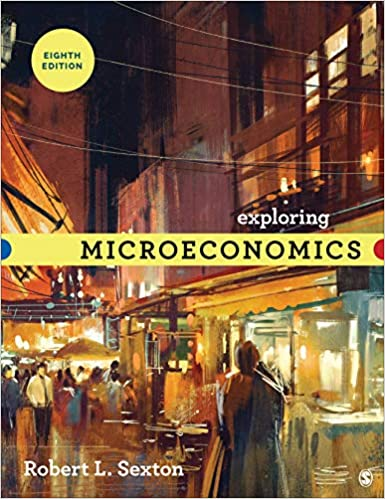 Exploring  Microeconomics, 8th Edition [Robert L. Sexton]