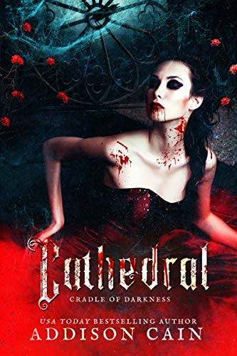 Cathedral (Cradle of Darkness Book 1)