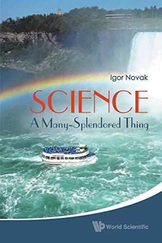 Science: A Many-Splendored Thing