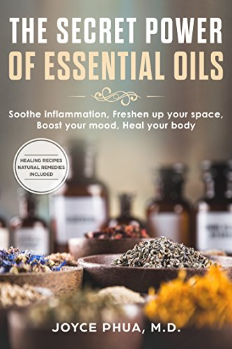 Essentail Oil The Secret Power Of Essential Oils Soothe