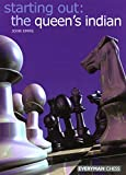 Starting Out: The Queen's Indian (Starting Out - Everyman Chess)