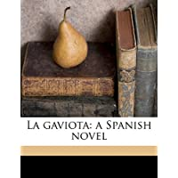 La Gaviota: A Spanish Novel