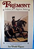 img - for Fremont: Explorer for a Restless Nation book / textbook / text book