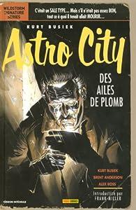 Astro City : Des ailes de plomb par Kurt Busiek