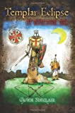 Templar Eclipse at Runestone Hill, Gunn Sinclair, 1477511172