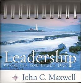 Leadership Calendar Spiral Bound John C Maxwell