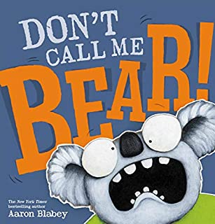 Book Cover: Don't Call Me Bear!