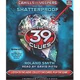 Shatterproof (The 39 Clues: Cahills vs. Vespers, Book 4) - Audio