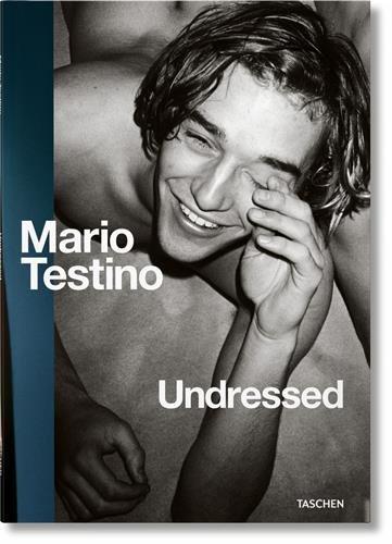 Mario Testino Undressed (Multilingual Edition)