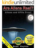Are Aliens Real? Aliens and UFOs Proof