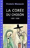 La Corée du Choson: 1392-1896
