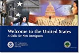 img - for Welcome to the United States: A Guide for New Immigrants book / textbook / text book