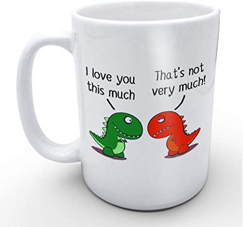 I Love You This Much Cute Gift For Boyfriend Girlfriend Funny White Mug 11oz Coffee Mugs Or Tea Cup Cool Birthday Christmas Gifts For Men Women Him Boys And Girls Kitchen Dining Amazon Com