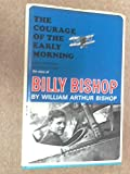 Front cover for the book Courage of the Early Morning by Arthur Bishop