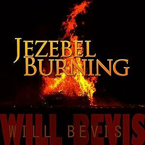 Jezebel Burning Audiobook