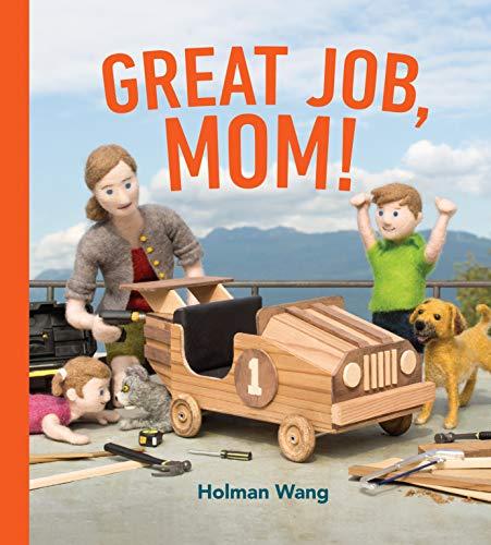 Great Job, Mom! ()