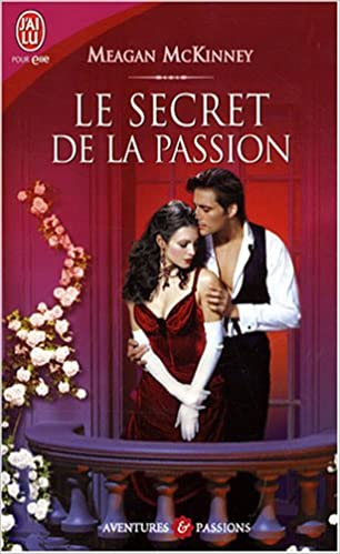 Livres gratuits Le secret de la passion pdf, epub ebook