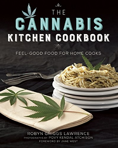 The-Cannabis-Kitchen-Cookbook-Feel-Good-Food-for-Home-Cooks