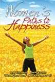 Women's Paths to Happiness, Judy Touchton, 1441560920