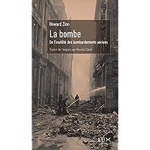 La bombe: De l'inutilité des bombardements aériens