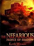 The Nefarious: Prince of Shadow