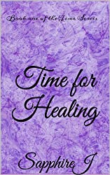 Time for Healing (Book One) (English Edition)