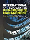 International and Comparative Human Resource Management (UK Higher Education Business Human Resourcing)