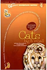 Cats Big & Small (Beyond Projects: The CF Sculpture Series, Book 4) Paperback