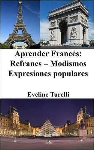 Aprender Francés Refranes Modismos Expresiones