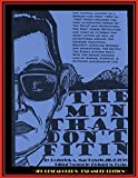 img - for THE MEN THAT DON'T FIT IN - JFK RESEARCHER'S EXPANDED EDITION book / textbook / text book