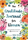 #3: The Gratitude Journal for Women: Find Happiness and Peace in 5 Minutes a Day