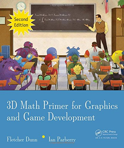 3D Math Primer for Graphics and Game Development, 2nd Edition (Programming 3d Applications)