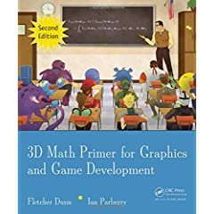3D Math Primer for Graphics and Game Development, 2nd Edition from CRC Press