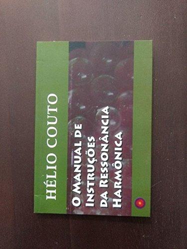 O Manual de Instruções da Ressonância Harmônica