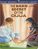 The Dark Secret of the Ouija, Terry A. Modica, 1557481385