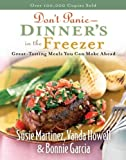 Don't Panic--Dinner's in the Freezer, Susie Martinez and Vanda Howell, 0800730550