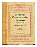 img - for Goethes Schauspieler und Musiker / Erinnerungen von Eberwein und Lobe, mit Erga nzungen von Wilhelm Bode. Mit acht Bildnissen book / textbook / text book