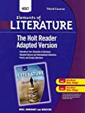 The Holt Reader Adapted Verson, Third Course, RINEHART AND WINSTON HOLT, 0030996422