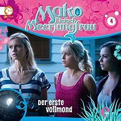 Der erste Vollmond (Mako - Einfach Meerjungfrau 4)
