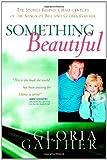 Something Beautiful, Gloria Gaither, 044653157X