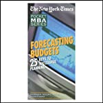 The New York Times Pocket MBA: Forecasting Budgets | Norman Moore