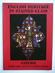 English Heritage in Stained Glass: Oxford