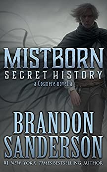 Image result for mistborn secret history