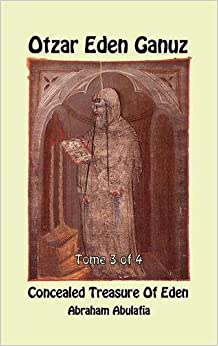 Otzar Eden Ganuz - Concealed Treasure of Eden - Tome 3 of 4