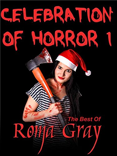 celebration-of-horror-the-best-of-roma-gray-book-1