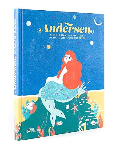 Andersen: The Illustrated Fairy Tales of Hans Christian Andersen (Fractured Fairy Tales Princess And The Pea)