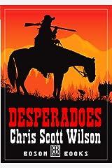 Desperadoes Kindle Edition